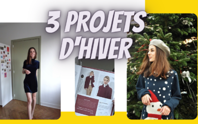 3 projets couture d'hiver (VIDEO)